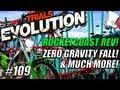 Trials Evolution 109 Rocketcoaster rev ZERO GRAVITY FALL Much More