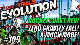 Trials Evolution #109 -  Rocketcoaster rev! ZERO GRAVITY FALL & Much More!
