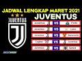 Jadwal Lengkap Juventus Bulan Maret Tahun 2021