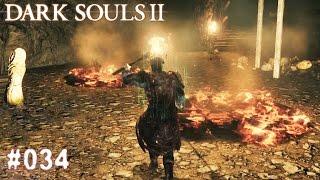 DARK SOULS 2 | #034 - Feuer Feuer Licht Licht | Let's Play Dark Souls (Deutsch/German)