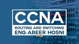 03-CCNA R&S 200-125 (OSI Model) By Eng-Abeer Hosni | Arabic