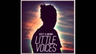 Scott & Brendo   Little Voices (feat. Justin Williams)