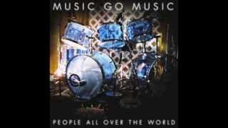 Music Go Music - People All Over the World