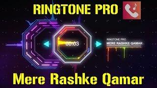 Mere Rashke Qamar Ringtone for Mobile RINGTONE PRO Free Ringtone