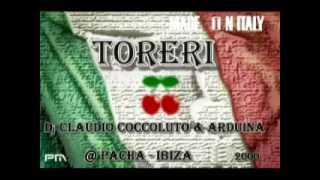 Claudio Coccoluto & Arduina --  Made in Italy Toreri @ Pacha Ibiza / Estate 2000