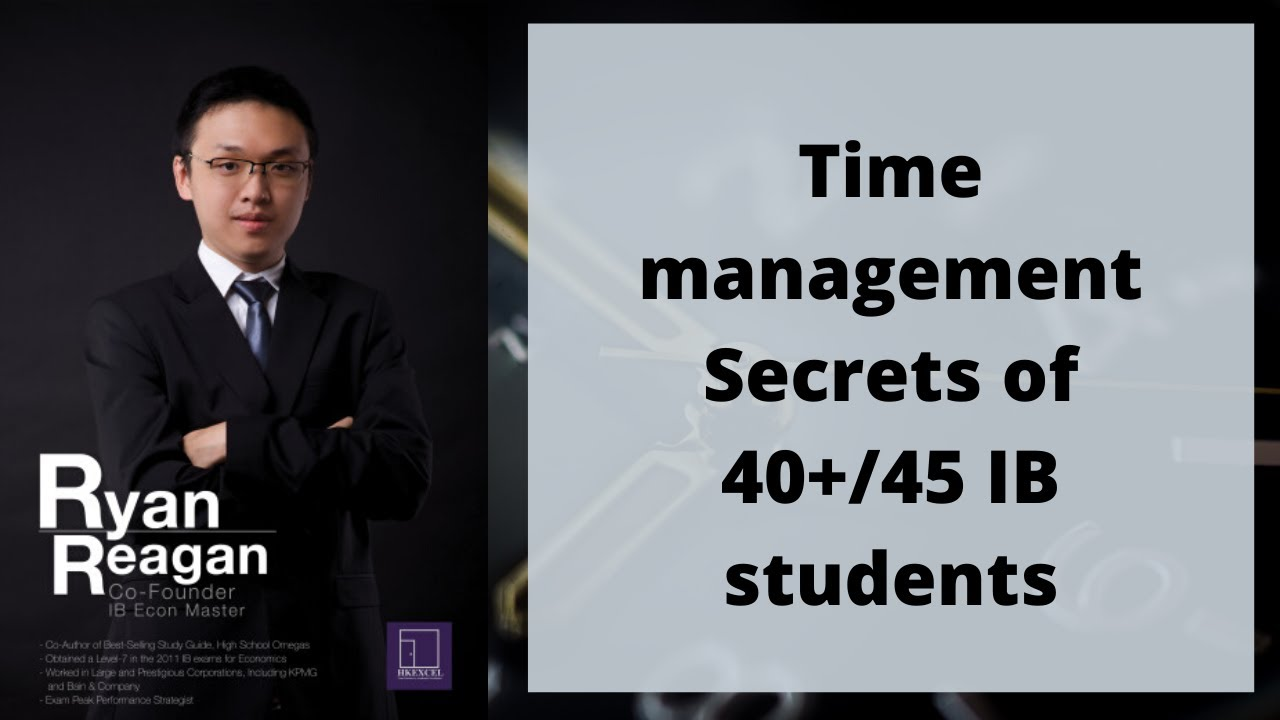 【Time management Secrets to get 40+/45 in IB】