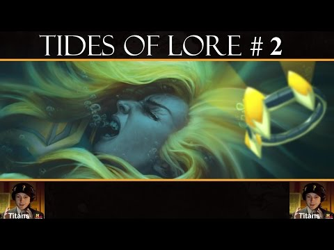 Tides of Lore #2 - The Titans have a plan!