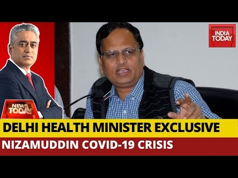 Nizamuddin COVID19 Crisis: Delhi Health Minister Satyendar Jain Exclusive | News Today With Rajdeep