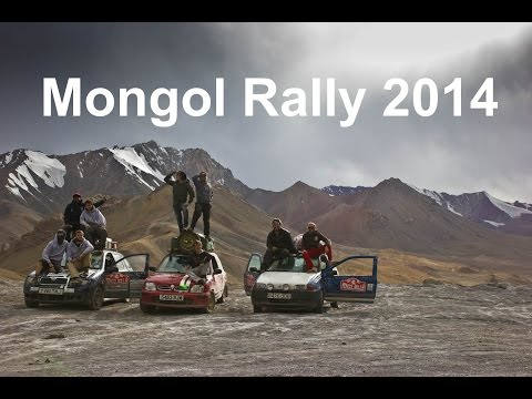 Are We There Yet? - Mongol Rally 2014 (Ft. BSB & 3 Tools)
