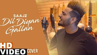 Dil Diyan Gallan (Cover Song) | Parmish Verma | Saajz | Latest Punjabi Songs 2019 | Speed Records