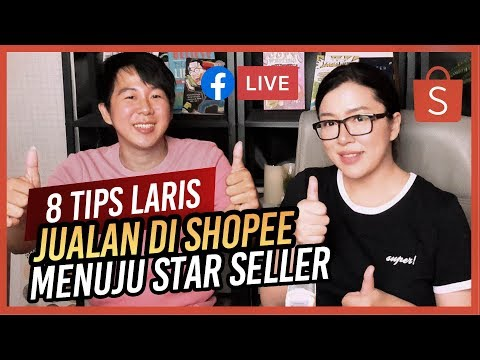 8 Tips Laris Jualan Di Shopee 2019 Menuju Star Seller