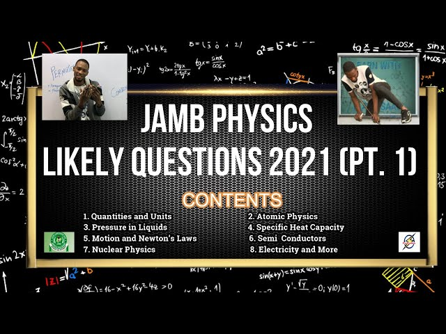 Jamb 2021 Physics Likely Questions With Detailed Solutions (Pt  1)