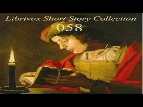 Short Story Collection Vol. 058   Various   Short Stories   Audiobook full unabridged   4/