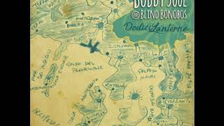 Bobby Soul & Blind Bonobos - La torre di controllo