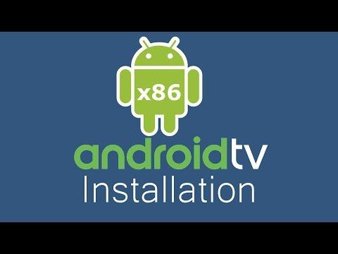 Android TV X86 Installation Tutorial