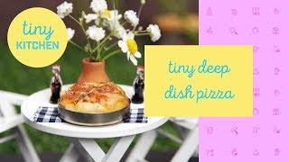 Tiny Deep-Dish Pizza | Tiny Kitchen