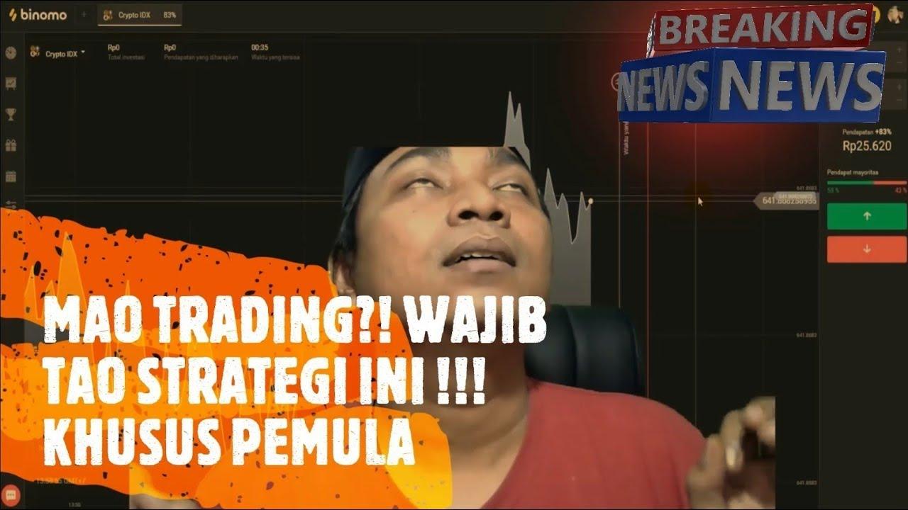 BINOMO : MAU TRADING WAJIB TAU STRATEGI INI !! KHUSUS ...