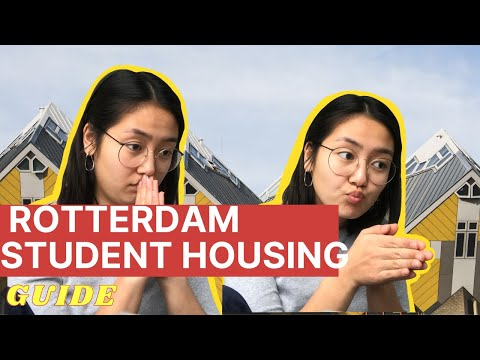 A General Guide to Housing in Rotterdam as an International Student + Erasmus Uni Specific Tips