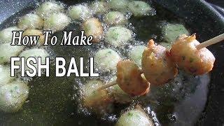 How to Make Fishball  I Homemade fishballs with sauce