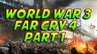 World War 3 ( Part 1 Of 3 ) - Far Cry 4 - Map Editor