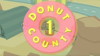 Donut County #1 Infamous Hole (Walk-Through)
