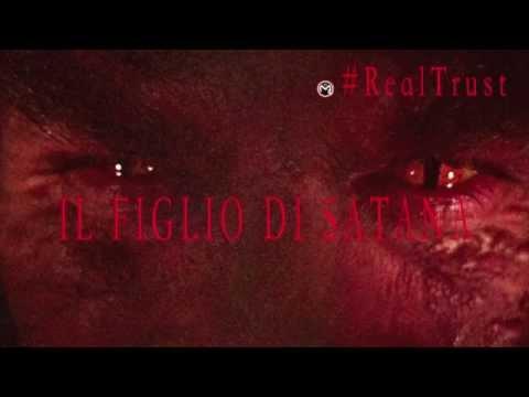 REAL TRUST (Storie Vere) - IL FIGLIO di SATANA -_Molinaro_m2o_