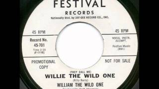 William The Wild One - Willie the wild one