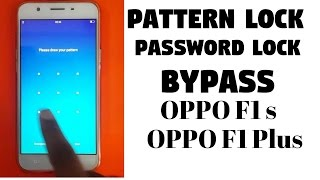 Oppo F1 S 📲Oppo F1Plus 📱Pattern lock ByPass 📲 Hard Reset 💻 new way