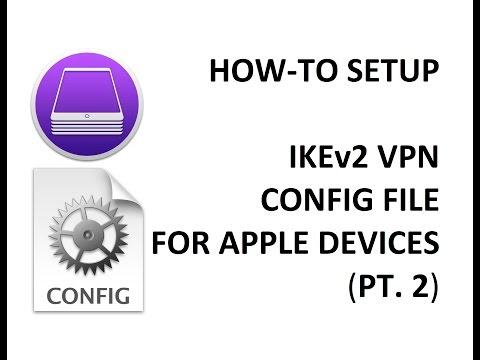 How-to - Setup IKEv2 VPN for Apple Devices (Pt. 2)
