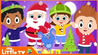 Christmas Songs for Children | My Little TV