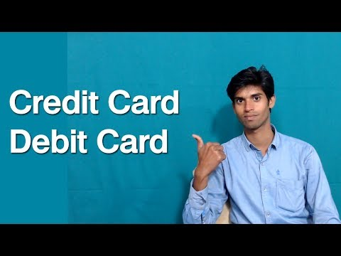 What Is Difference Between Credit Card And Debit Card
