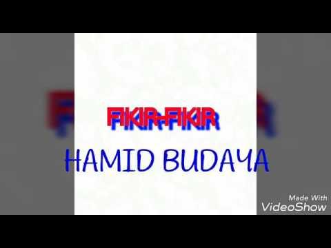 HAMID BUDAYA - PIKIR-PIKIR