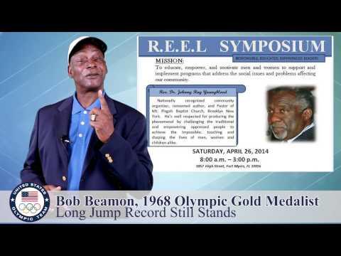 Bob Beamon   1968 Olympic Gold Medalist in Long Jump   REEL Symposium April 26, 2014