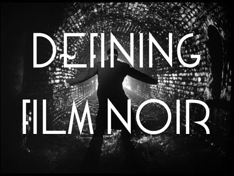 Defining Film Noir | Film Dissection [#45]