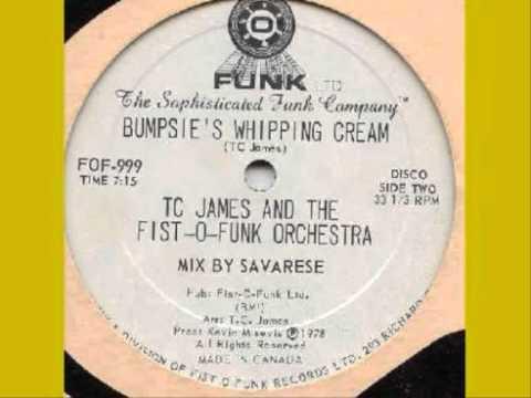 TC James & Fist-O-Funk Orchestra - Bumpsie's Whipping Cream 1978