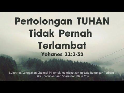 Pertolongan Tuhan Tidak Pernah Terlambat |Renungan Kristen |Khotbah Kristen Mp3