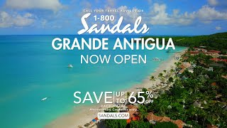 Sandals Grande Antigua is Now Open