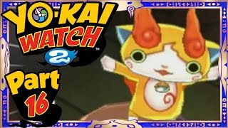 Yo-Kai Watch 2 - Part 16 | Jibakoma Quest Part 2! (Shinuchi Gameplay Walkthrough)