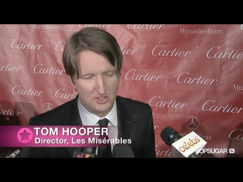 Tom Hooper Talks About the