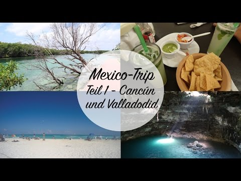 TRAVEL VLOG from MÉXICO | Teil 1 - Cancún und Valladolid