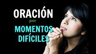 ORACION Para Pedir Ayuda a Dios en MOMENTOS DIFICILES Y DESE...