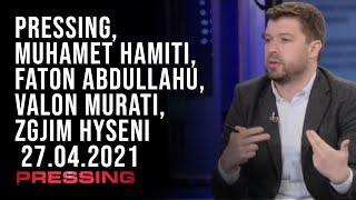 PRESSING, Muhamet Hamiti, Faton Abdullahu, Valon Murati, Zgjim Hyseni – 27.04.2021