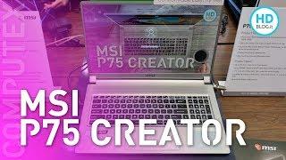 MSI P75 Creator: il NOTEBOOK per i creatori di contenuti | COMPUTEX 2019