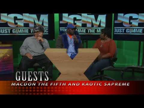 JGTMTV FEATURES MAC DON THE FIFTH AND KAOTIC SAPREME