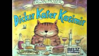 Dicker Kater Kasimir - Erwin Moser (HÖRBUCH by TMTV)