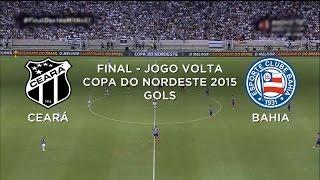 Gols - Ceará 2 x 1 Bahia - Copa do Nordeste - 29/04/2015