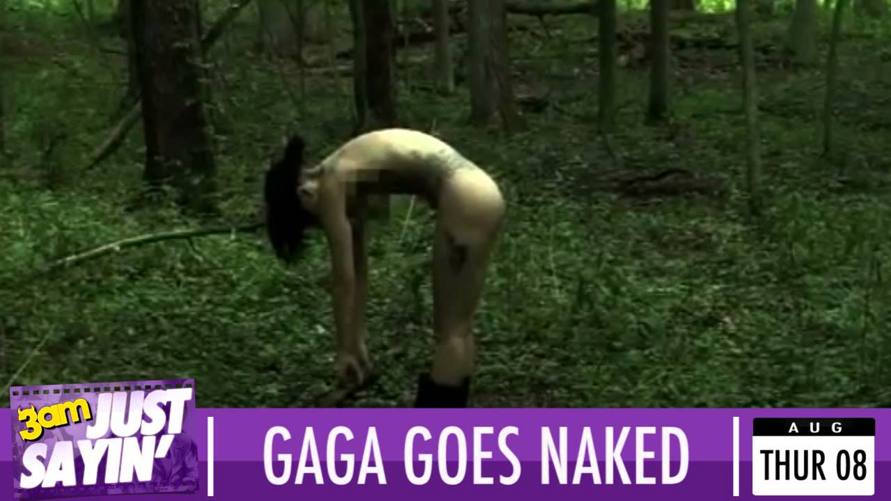 Pron video lady gaga naked in the woods