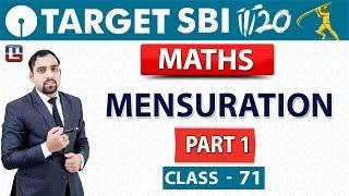 SBI Clerk Prelims 2018  Mensuration  Part 1  Maths  10 am  Class - 71