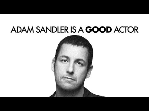 Why Adam Sandler Is Actually Good