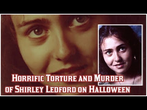 Horrific Torture and Murder of Shirley Ledford on Halloween Night